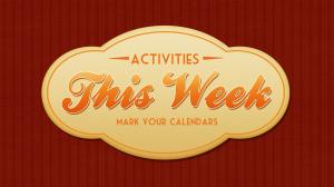 This-Weeks-activites